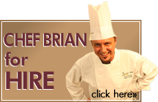 Chef Brian for Hire